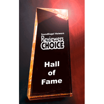 Reviewers' Choice Hall Of Fame Award, SoundStage! Network 2003