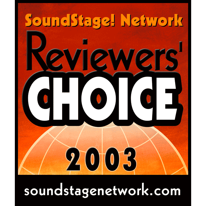 Reviewers' Choice, SoundStage! Network 2003